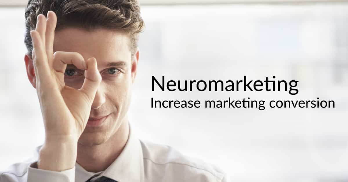Neuromarketing To Increase Conversion
